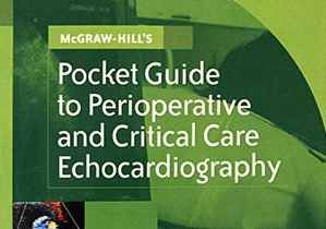 Pocket Guide to Perioperative and Critical Care Echocardiography